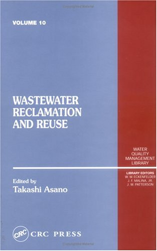 Wastewater Reclamation and Reuse: Water Quality Management: Press, CRC