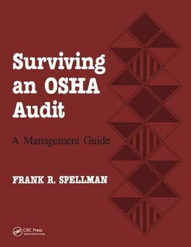 9781566766388: Surviving an OSHA Audit: A Managent Guide