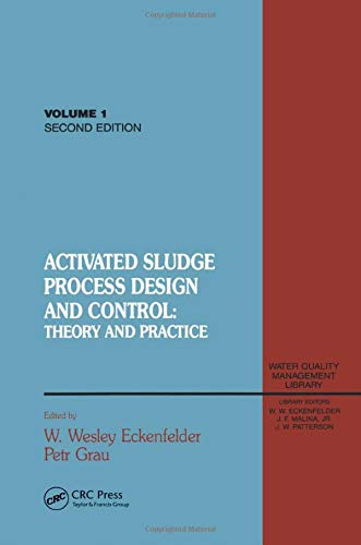 9781566766432: Activated Sludge: Process Design and Control, Second Edition: Theory and Practice (Water Quality Management Library)
