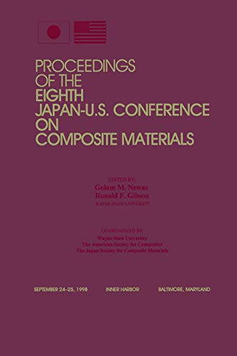 Proceedings of the Eighth Japan-U.S. Conference on Composite Materials: Japan-U. S. Conference on ...
