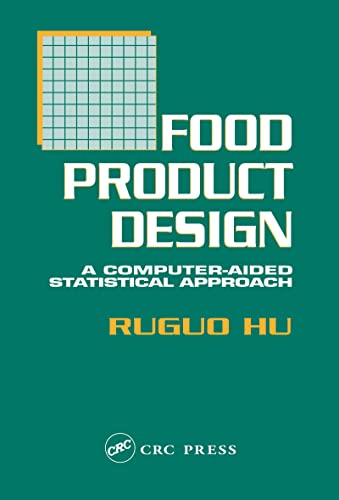 9781566767439: Food Product Design: A Computer-Aided Statistical Approach