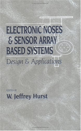 9781566767804: Electronic Noses & Sensor Array Based Systems - Design & Applications, Fifth International Symposium Proceedings