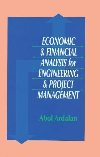 9781566768320: Economic and Financial Analysis for Engineering and Project Management
