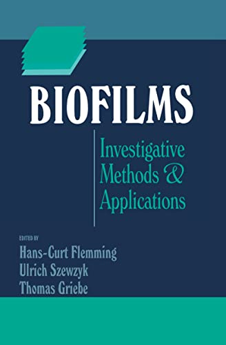 9781566768696: Biofilms: Investigative Methods and Applications