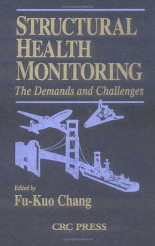 Structural Health Monitoring 2000: Chang, Fu-Kuo