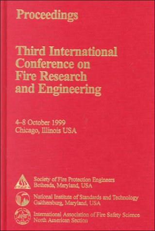 Fire Research and Engineering, Third International Conference Proceedings: CRC Press