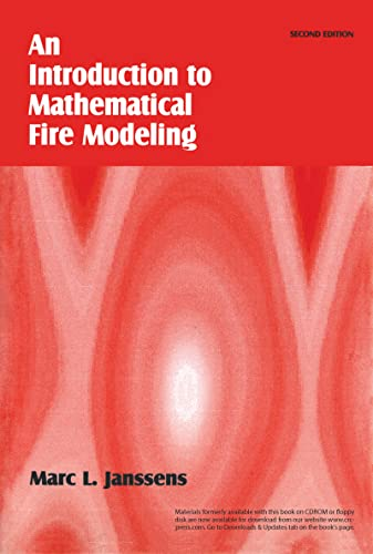 Introduction to Mathematical Fire Modeling, Second Edition: Janssens, Marc L.
