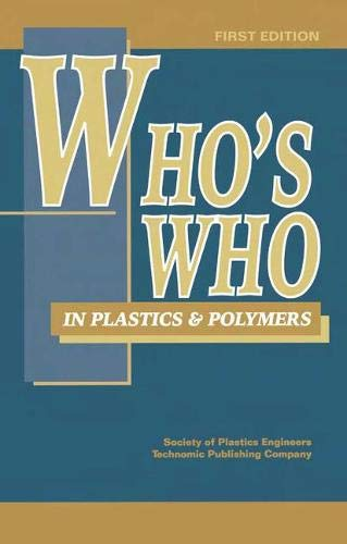 9781566769228: Who's Who in Plastics Polymers