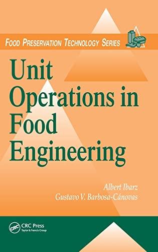Unit Operations in Food Engineering: Albert Ibarz