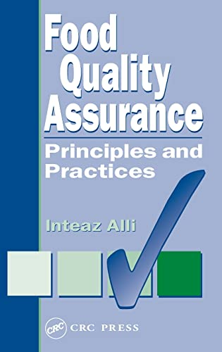 Food Quality Assurance: Principles and Practices Format: Alli, Inteaz