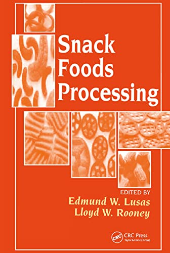 Snack Foods Processing: CRC Press