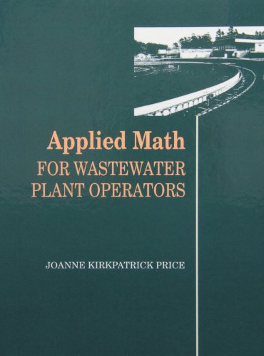 Applied Math for Wastewater Plant Operators Set: Joanne K. Price