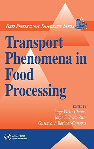 9781566769938: Transport Phenomena in Food Processing (Food Preservation Technology)