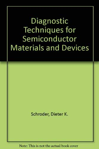 9781566770927: Diagnostic Techniques for Semiconductor Materials and Devices (Proceedings / Electrochemical Society)