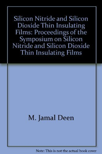9781566771375: Silicon nitride and silicon dioxide thin insulating films: Proceedings of the Symposium on Silicon Nitride and Silicon Dioxide Thin Insulating Films (Proceedings / Electrochemical Society)