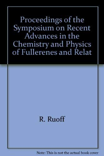 9781566771924: Proceedings of the Symposium on Recent Advances in the Chemistry and Physics of Fullerenes and Related Materials