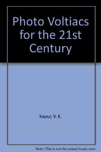 Photo Voltiacs for the 21st Century (Proceedings): Kapur, V. K.