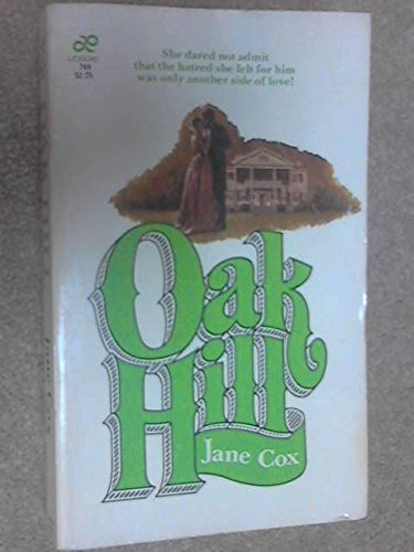 Oak Hill (1566820464) by Jane Cox