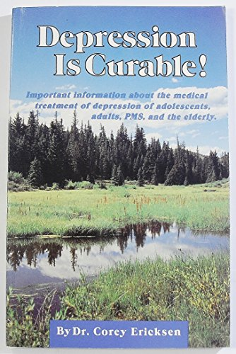 9781566840064: Depression Is Curable!