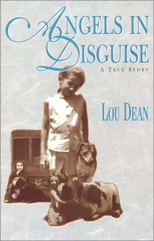 Angels in Disguise: Lou Dean
