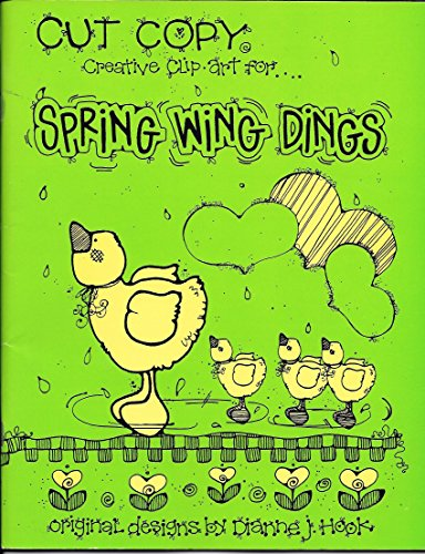 Spring Wing Dings (Cut & Copy Creative Clip Art for...) (1566841445) by Dianne J. Hook