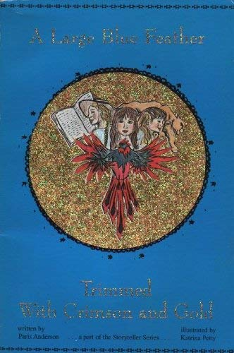 A Large Blue Feather Trimmed with Crimson: Paris Anderson, Katrina