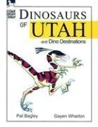 9781566846011: Dinosaurs of Utah: And Dino Destinations