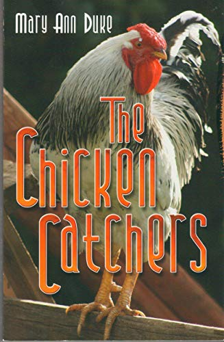 9781566846288: The Chicken Catchers (the chicken catchers)