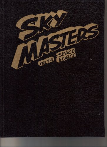 Sky Masters of the Space Force: Wood, Dave; Wood,