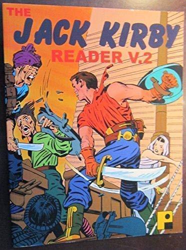 The Jack Kirby Reader Volume 2: Kirby, Jack