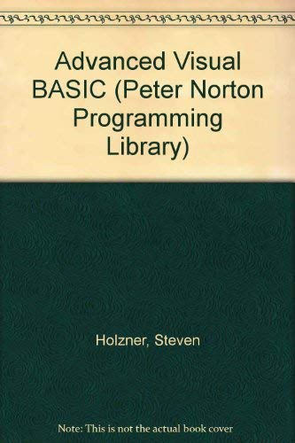 9781566860000: Advanced Visual Basic (Peter Norton Programming Library)