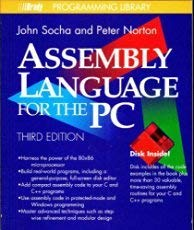 Peter Norton's Assembly Language for the IBM: Socha, John
