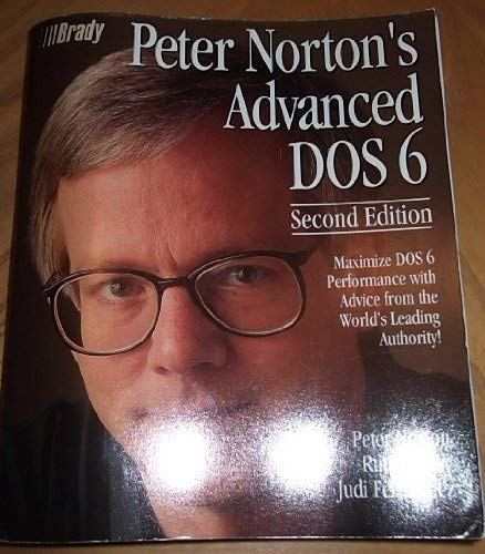 9781566860468: Peter Norton's Advanced DOS 6 Guide