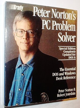 Peter Norton's PC Problem Solver/Special Edition Completely Updated for DOS 6: Norton, ...