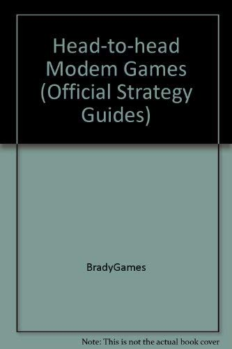 Head-to-Head Modem Gaming (Official Strategy Guides): BradyGames