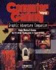 Computer Gaming World Graphic Adventure Companion (Bradygames): BradyGames