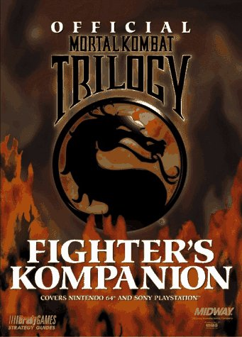 Official Mortal Kombat Trilogy Fighter's Kompanion (Official Strategy Guides): BradyGames