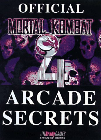 9781566866903: Official MK 4 Arcade Secrets (Official Strategy Guides)