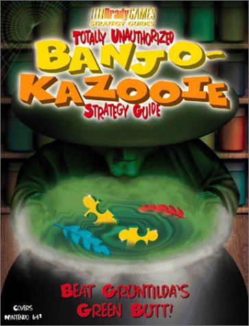 9781566867368: Banjo & Kazooie Totally Unauthorized Strategy Guide (Official Strategy Guides)