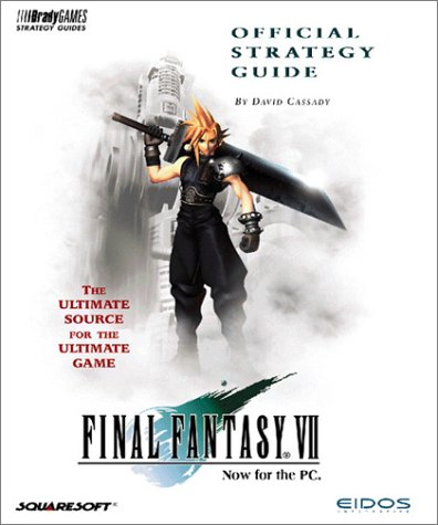 Final Fantasy VII Official Strategy Guide (Official Strategy Guides) (v. 2): Cassady, David