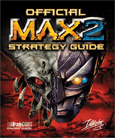 9781566867894: Official Strategy Guide: Max 2 : Mechanized Assault & Exploration