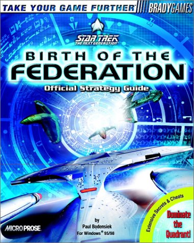 9781566867948: Star Trek: Birth of the Federation Official Strategy Guide (Brady Games)