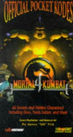 9781566867962: Official Mortal Kombat 4 Pocket Kodes Strategy Guide (Official Strategy Guides)