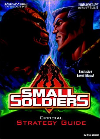 9781566868228: Small Soldiers Official Strategy Guide (video) (Official Strategy Guides)