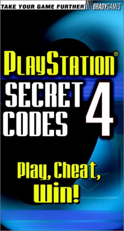 PlayStation Secret Codes 4 Play, Cheat, Win