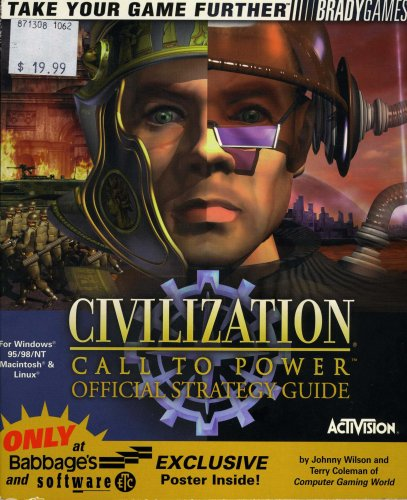 Civilization: Call to Power Official Strategy Guide: Johnny Wilson and Terry Coleman