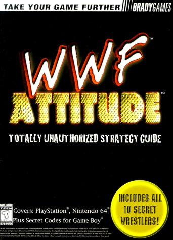 9781566869010: WWF Attitude Totally Unauthorized Strategy Guide (Official Strategy Guides)