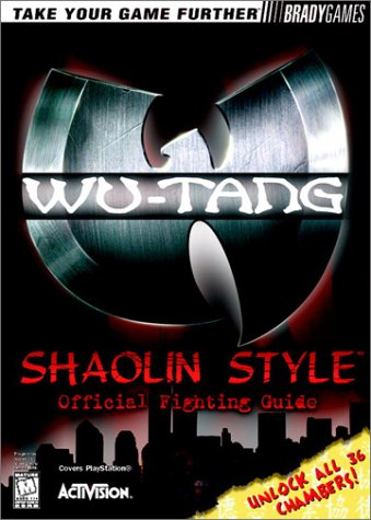 9781566869522: Wu-Tang: Shaolin Style Official Strategy Guide (Brady Games)