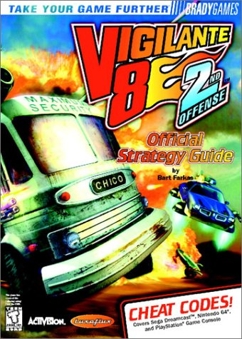 Vigilante 8: 2nd Offense Official Strategy Guide (Brady Games) (1566869536) by BradyGames