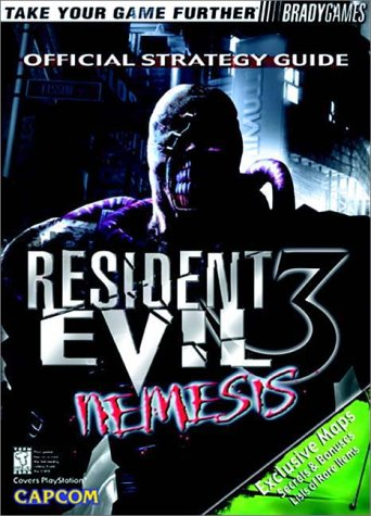 Resident Evil 3: Nemesis Official Strategy Guide: BradyGames